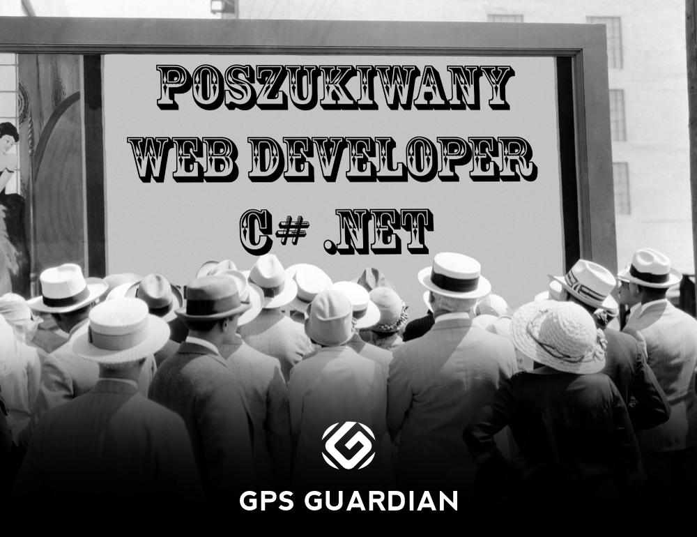 Rekrutacja webdeveloper c# - GPS Guardian monitoring GPS