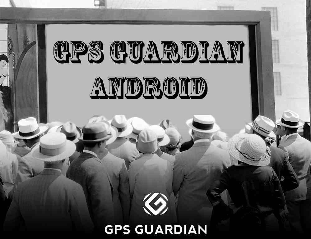 gps guardian android